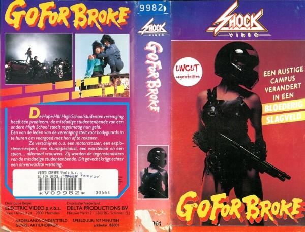 Go for broke - Go for break - Die Hölle kommt zur Highschool (Shock Video NL Import)