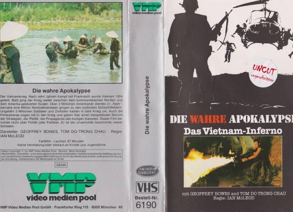 wahre Apokalypse, Die - Das Vietnam-Inferno