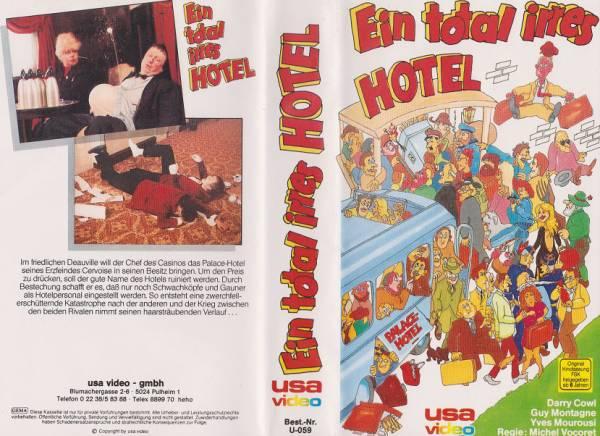 Ein total irres Hotel