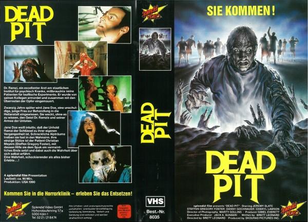 Dead Pit, The - Sie kommen