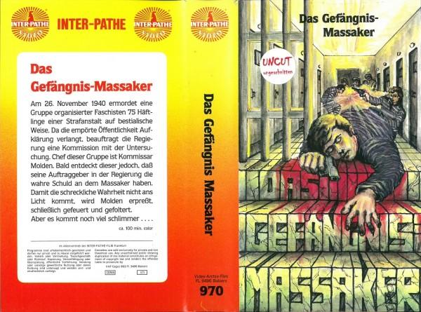 Gefängnis-Massaker, Das (inter pathe Video)