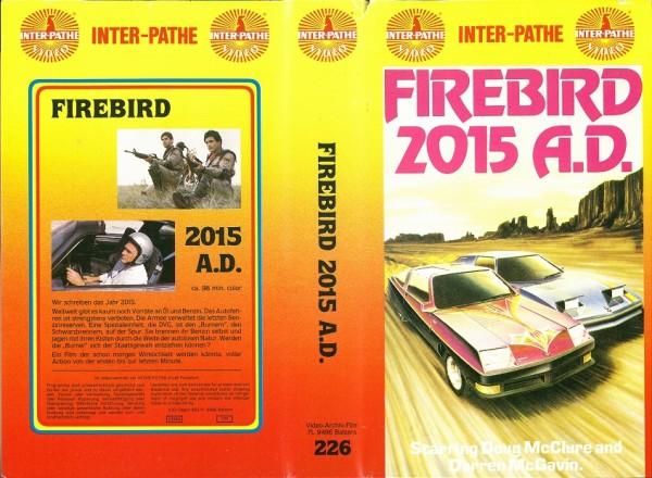 Firebird 2015 A. D.  (inter pathe Video)