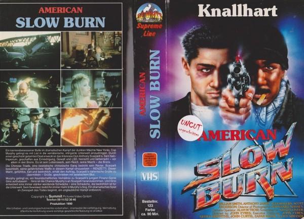 American Slow Burn