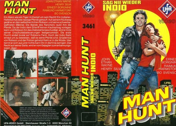 Man Hunt - Sag nie wieder Indio
