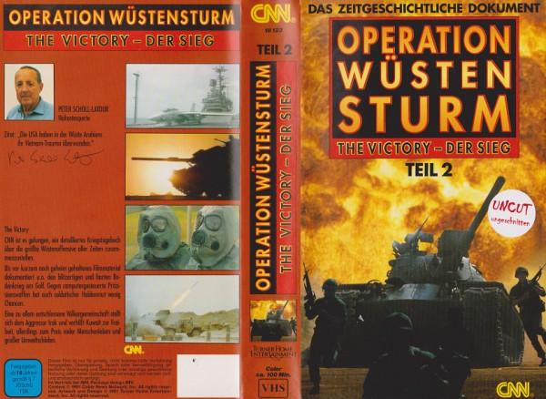 Operation Wüstenschild - The Victory - Der Sieg, Teil 2